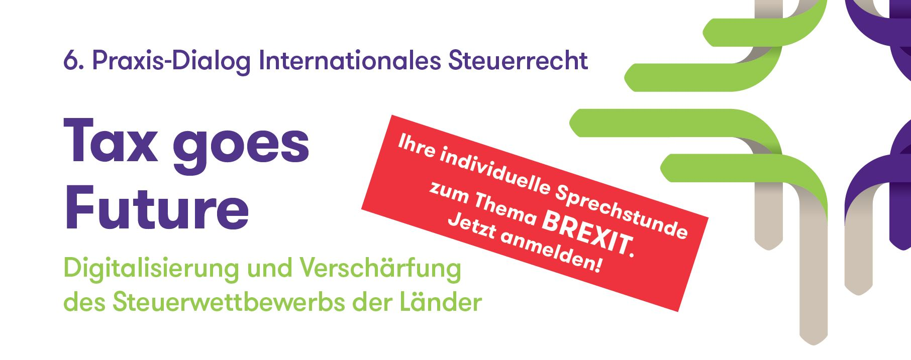 6. Praxis-Dialog Internationales Steuerrecht